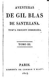 Aventuras de Gil Blas de Santillana [by A.R. Le Sage, tr. by J.F. de Isla].: Volumen 1