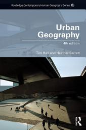 Urban Geography: Edition 4