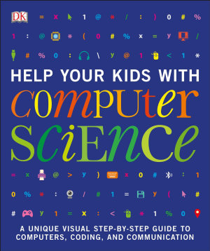 Help Your Kids with Computer Science  Key Stages 1 5