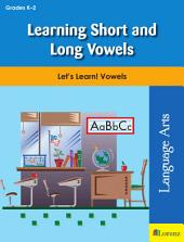 Learning Short and Long Vowels: Let's Learn! Vowels