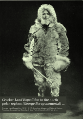 Crocker Land Expedition to the north polar regions: George Borup Memorial