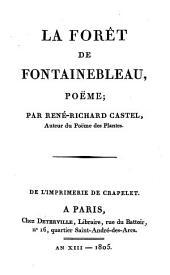 La Forêt De Fontainebleau: Poeme