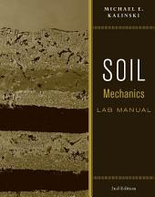 Soil Mechanics Lab Manual, 2nd Edition
