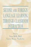 Second and Foreign Language Learning Through Classroom Interaction PDF