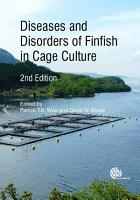 Diseases and Disorders of Finfish in Cage Culture  2nd Edition PDF