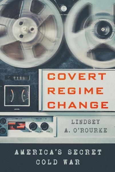 Download Covert Regime Change Book