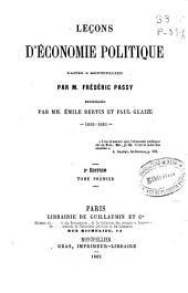 Leçons d'économie politique: faites a Montepellier, Volume1