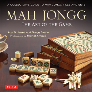 Mah Jongg  The Art of the Game