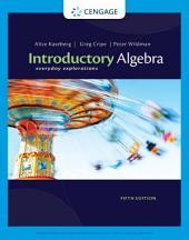 Introductory Algebra: Everyday Explorations: Edition 5