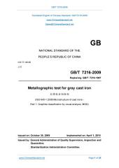 GB/T 7216-2009: Translated English of Chinese Standard. (GBT 7216-2009, GB/T7216-2009, GBT7216-2009): Metallographic test for gray cast iron.