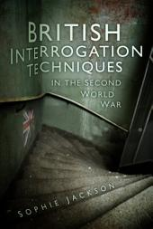 British Interrogation Techniques