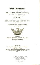 Bibliotheca Spenceriana: Or, A Descriptive Catalogue of the ... Library of George John, Earl Spencer, Volume 5