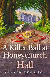 A Killer Ball at Honeychurch Hall
