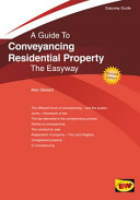A Guide to Conveyancing Residential Property