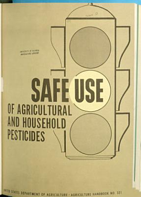 Safe Use of Agricultural and Household Pesticides PDF