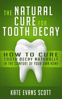 The Natural Cure for Tooth Decay PDF