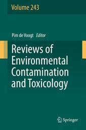 Reviews of Environmental Contamination and Toxicology: Volume 243