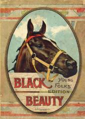 Black Beauty: Autobiography of a Horse, Illustrated