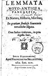 Lemmata novo-antiqua pancarpia, ex natura, historia, moribus, ...