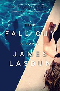 The Fall Guy  A Novel Book