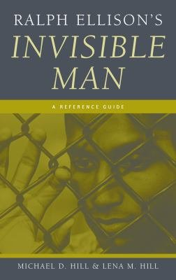 Ralph Ellison s Invisible Man  A Reference Guide