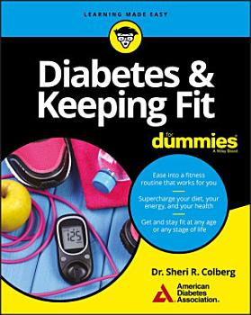 Diabetes and Keeping Fit For Dummies PDF
