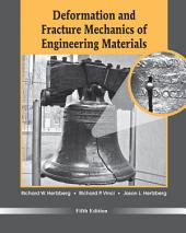 Deformation and Fracture Mechanics of Engineering Materials, 5th Edition