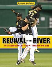 Revival by the River: The Resurgence of the Pittsburgh Pirates