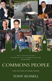 Commons People: Our Future In Their Hands