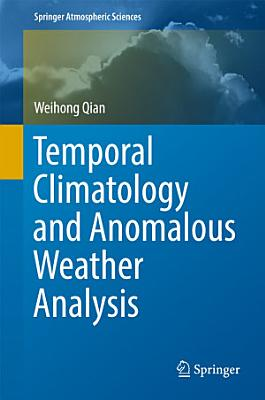 Temporal Climatology and Anomalous Weather Analysis PDF