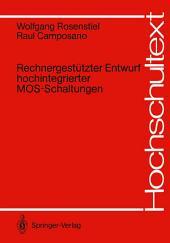 Rechnergestützter Entwurf hochintegrierter MOS-Schaltungen