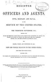 Official Register of the United States: Containing a List of Officers and Employees in the Civil, Military, and Naval Service ...