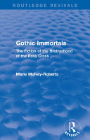 Gothic Immortals  Routledge Revivals  PDF