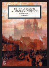 British Literature: A Historical Overview: Volume 2