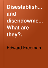 Disestablishment and Disendowment, what are They?