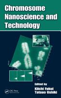 Chromosome Nanoscience and Technology PDF