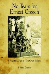 No Tears for Ernest Creech PDF