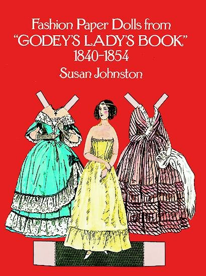 Download Fashion Paper Dolls from Godey s Lady s Book  1840 1854 Book