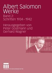 Albert Salomon Werke: Bd. 2: Schriften 1934 - 1942