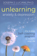 Unlearning Anxiety and Depression