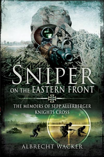 Download Sniper on the Eastern Front Book