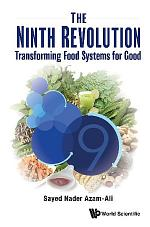 Ninth Revolution, The: Transforming Food Systems For Good