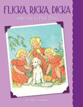 Flicka  Ricka  Dicka and the Little Dog PDF