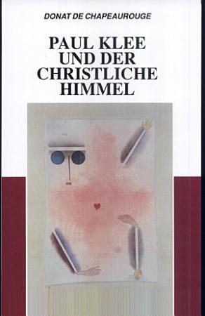 Paul Klee und der christliche Himmel PDF