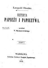 Historya papieży i papieztwa: Tom 1