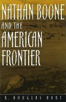 Nathan Boone and the American Frontier PDF