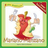 Mariano Manzano: Comer Sanamente