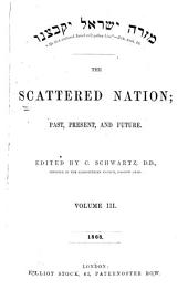 The Scattered Nation and Jewish Christian Magazine: Volume 3