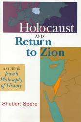 Holocaust And Return To Zion Book PDF