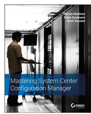 Mastering System Center Configuration Manager PDF